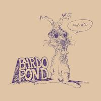 Bardo Pond - Slab
