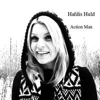 Hafdis Huld - Action Man