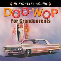 Various Artists - Doo Wop For Grandparents