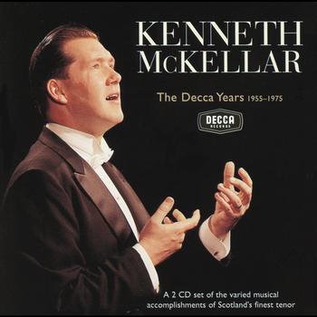Kenneth McKellar - Kenneth McKellar - The Decca Years