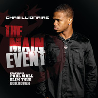 Chamillionaire - The Main Event