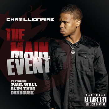 Chamillionaire - The Main Event (Explicit)
