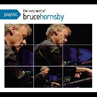 Bruce Hornsby - Playlist: The Very Best Of Bruce Hornsby