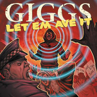 Giggs - Let Em Ave It (Explicit)