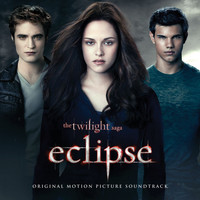 Various Artists - The Twilight Saga: Eclipse (Original Motion Picture Soundtrack)