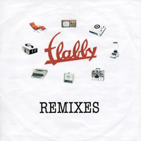 Flabby - Remixes