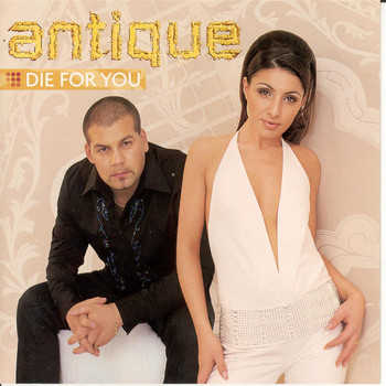 Antique - Die For You