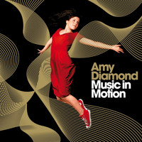 Amy Diamond - Music In Motion - Gold Edition