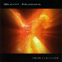 Glenn Hughes - Freak Flag Flyin' Live In The UK 2003