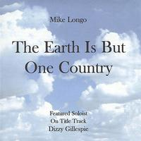 Mike Longo - The Earth Is But One Country