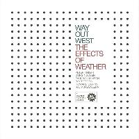 Way Out West - The Effects of Weather