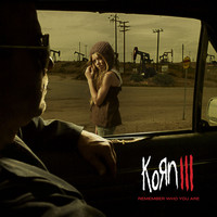 Korn - Korn III: Remember Who You Are (Explicit)