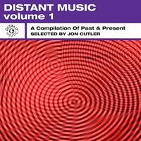 Jon Cutler - Distant Music, Vol. 1 - A Compilation of Past & Present