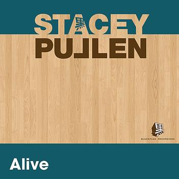 Stacey Pullen - Alive - Single