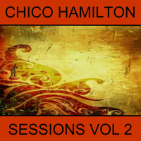 Chico Hamilton - Sessions, Vol. 2