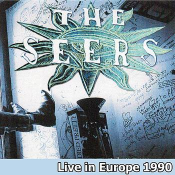 The Seers - Live in Europe 1990