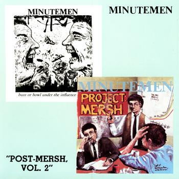 Minutemen - Post-Mersh, Vol. 2 (Explicit)