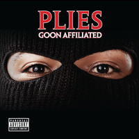 Plies - Goon Affiliated (Explicit)