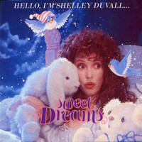 Shelley Duvall - Sweet Dreams
