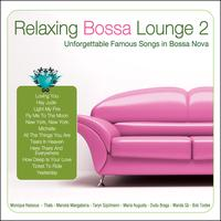 Various Artists - Relaxing Bossa Lounge 2