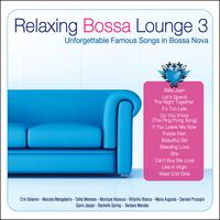 Various Artists - Relaxing Bossa Lounge 3