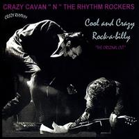 Crazy Cavan & The Rhythm Rockers - Cool And Crazy Rock-a-Billy