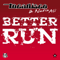 Tocadisco & Nadia Ali - Better Run - taken from Superstar Remixes