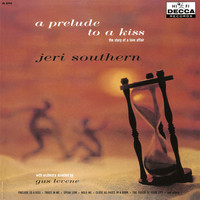 Jeri Southern - A Prelude To A Kiss The Story Of A Love Affair