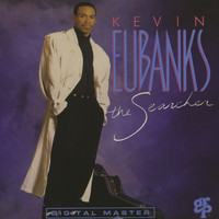 Kevin Eubanks - The Searcher