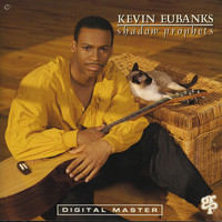 Kevin Eubanks - Shadow Prophets