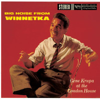 Gene Krupa - The Big Noise From Winnetka