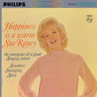 Sue Raney - Happiness Is A Warm Sue Raney