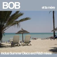Bob - Et ta mère - Single