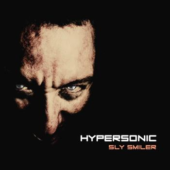 Hypersonic - Sly Smiler