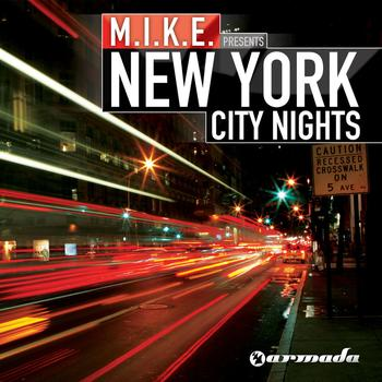 M.I.K.E. - New York City Nights