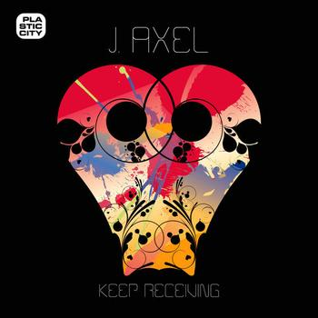 J. Axel - Keep Receiving