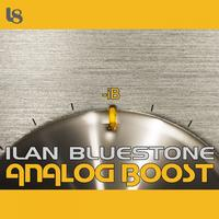 Ilan Bluestone - Analog Boost