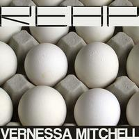 Vernessa Mitchell - Reap (Jerome Farley, Floor One Remixes and Rise! Push! Remixes)