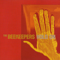 The Beekeepers - Hold On
