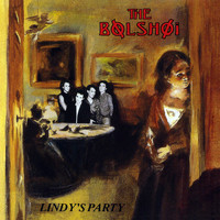 The Bolshoi - Lindy's Party