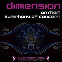 Dimension - Anthem & Symphony of Concern