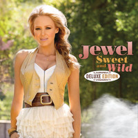Jewel - Sweet And Wild (Deluxe Edition)