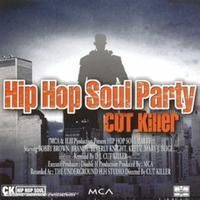 Dj Cut Killer - Hip Hop Soul Party 1