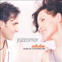 Jazzamor - Selection - Songs Of A Beautiful Day