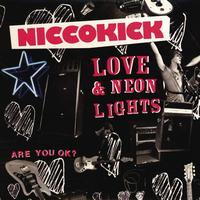 Niccokick - Love & neon lights