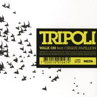 Tripoli - Walk On