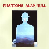 Alan Hull - Phantoms