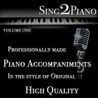 Sing2Piano - Piano Accompaniments: Volume One
