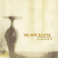 The Hope Blister - ...Smile's OK