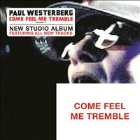 Paul Westerberg - Come Feel Me Tremble